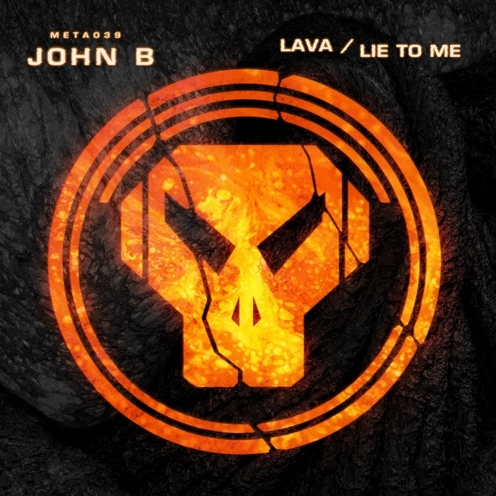 John B - Lava / Lie To Me - Unearthed Sounds