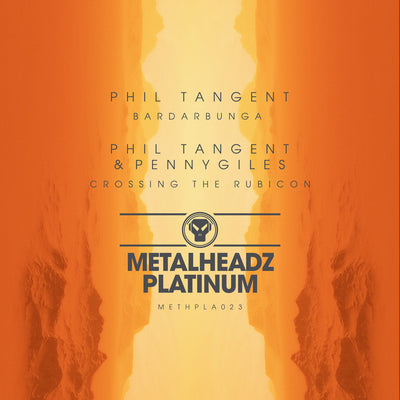 Phil Tangent & Pennygiles - Bardarbunga / Crossing the Rubicon , Vinyl - Metalheadz, Unearthed Sounds
