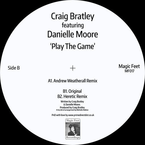 Craig Bratley featuring Danielle Moore - Play The Game , Vinyl - Magic Feet, Unearthed Sounds
