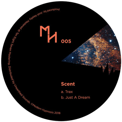 Scent - Trax / Just a Dream - Unearthed Sounds
