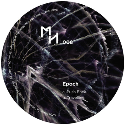 Epoch - Push Back / Travelling - Unearthed Sounds