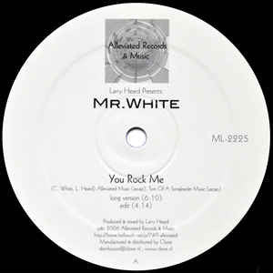 Larry Heard presents Mr White - The Sun Cant Compare // You Rock Me , Vinyl - Alleviated, Unearthed Sounds