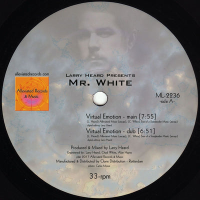Larry Heard Presents: Mr. White - Virtual Emotion / Supernova - Unearthed Sounds