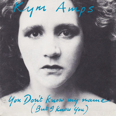 Kym Amps - You Don't Know My Name - Unearthed Sounds