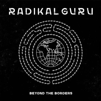 "Radikal Guru - Beyond The Borders [2x12"" 180g Vinyl LP w/ DL Card] - Unearthed Sounds"