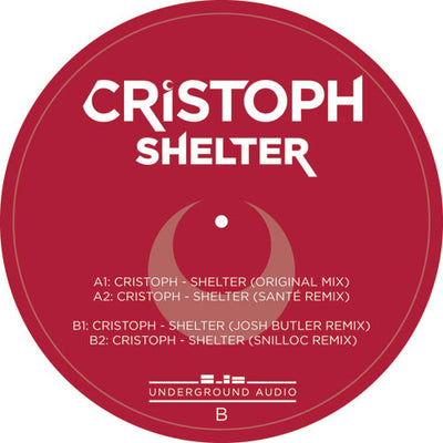 Cristoph - Shelter Remixes - Unearthed Sounds