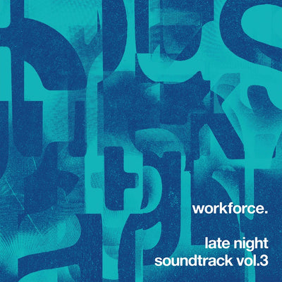 Workforce - Late Night Soundtrack Vol.3 - Unearthed Sounds, Vinyl, Record Store, Vinyl Records