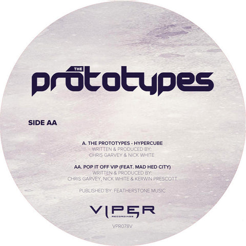 The Prototypes - Hypercube / Pop It Off VIP