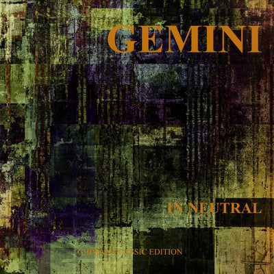 Gemini - In Neutral - Unearthed Sounds