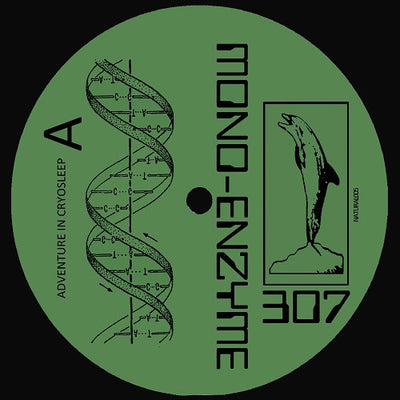 Mono-Enzyme 307 - Adventure in Cryosleep - Unearthed Sounds