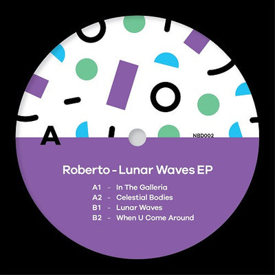 Roberto - Lunar Waves EP , Vinyl - No Bad Days, Unearthed Sounds