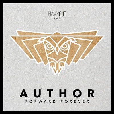 "Author - Forward Forever [2x12"" LP] [Repress] - Unearthed Sounds"