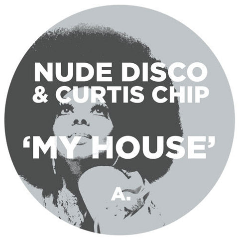 Nude Disco & Curtis Chip - My House