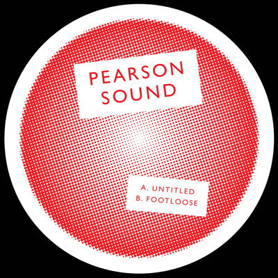 Pearson Sound - Untitled / Footloose - Unearthed Sounds, Vinyl, Record Store, Vinyl Records