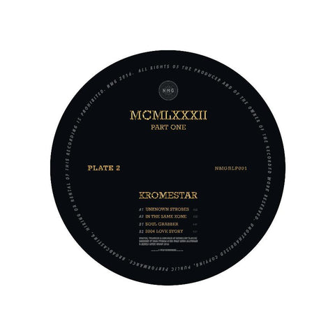 Kromestar - MCMLXXXII Part Two