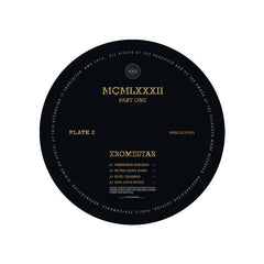 Kromestar - MCMLXXXII Part Two , Vinyl - Nebula Music Group, Unearthed Sounds - 1