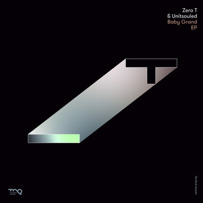 Zero T & Unitsouled - Baby Grand EP - Unearthed Sounds
