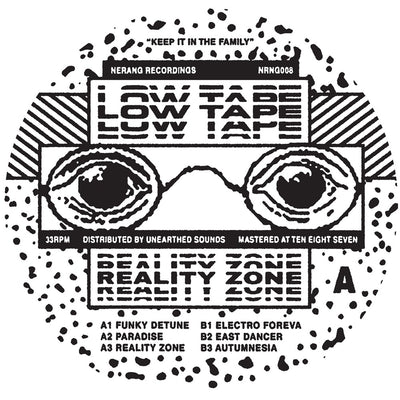 Low Tape - Reality Zone EP - Unearthed Sounds