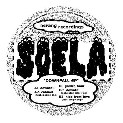 Soela - Downfall EP - Unearthed Sounds