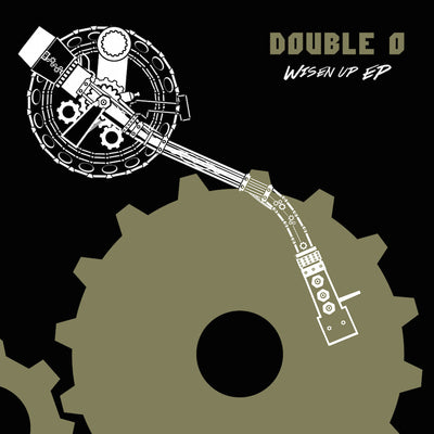 Double O - Wisen Up EP - Unearthed Sounds