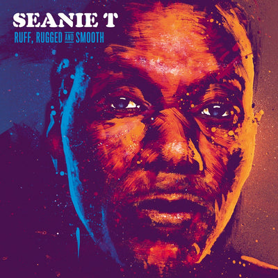 Seanie T - Ruff, Rugged & Smooth [CD] - Unearthed Sounds