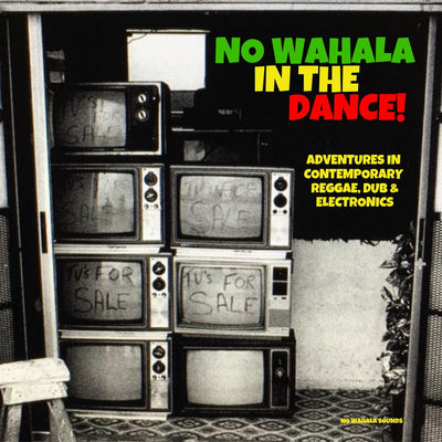 Various Artists - No Wahala in the Dance!
