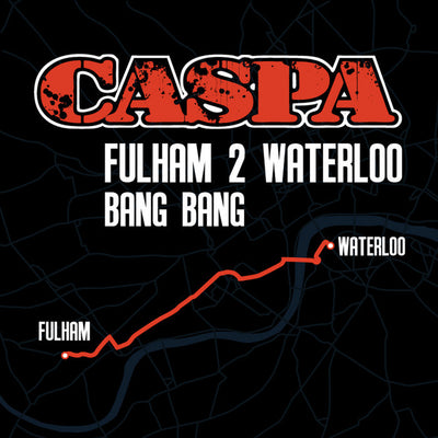 Caspa - Fulham 2 Waterloo - Unearthed Sounds