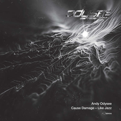 Andy Odysee - Cause Damage / Like Jazz - Unearthed Sounds