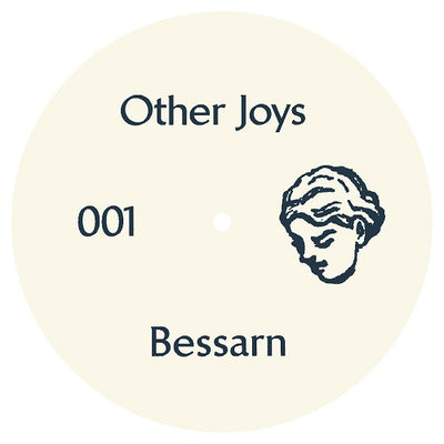 Bessarn - OJ001 , Vinyl - Other Joys, Unearthed Sounds