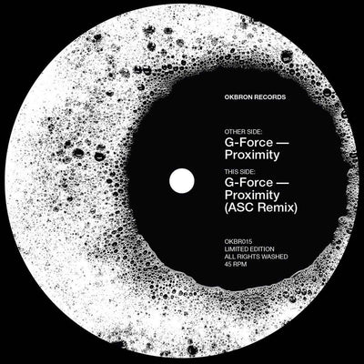 G-Force - Proximity (Incl. ASC Remix) - Unearthed Sounds