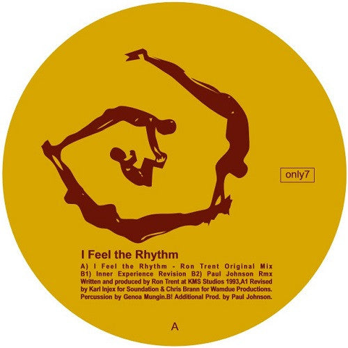 Ron Trent - I Feel The Rhythm , Vinyl - Only One, Unearthed Sounds