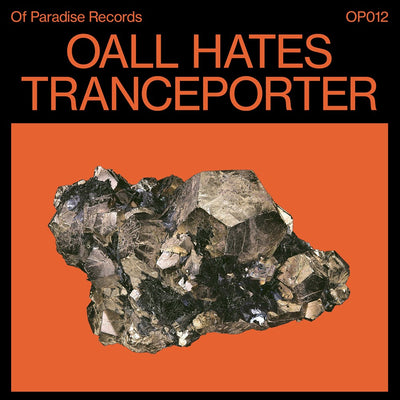 Oall Hates - Tranceporter - Unearthed Sounds