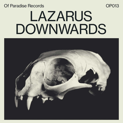 Lazarus - Downwards - Unearthed Sounds