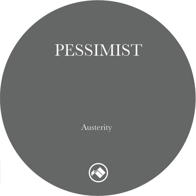 Pessimist - Austerity EP - Unearthed Sounds