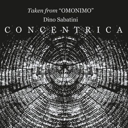 Dino Sabatini - Concentrica (Howie B, ASC, SALIS & SABATINI RMXS) , Vinyl - Outis Music, Unearthed Sounds
