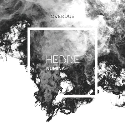 Hebbe - Numina EP - Unearthed Sounds