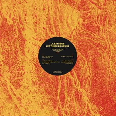 La Batterie - Let There Be Drums - Unearthed Sounds