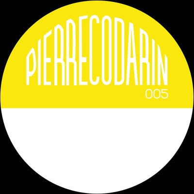 Pierre Codarin - Pierre Codarin 005 [180 grams] - Unearthed Sounds