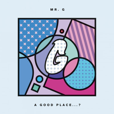 "Mr. G - A Good Place...? [2x12"" Vinyl LP] , Vinyl - Phoenix G, Unearthed Sounds"