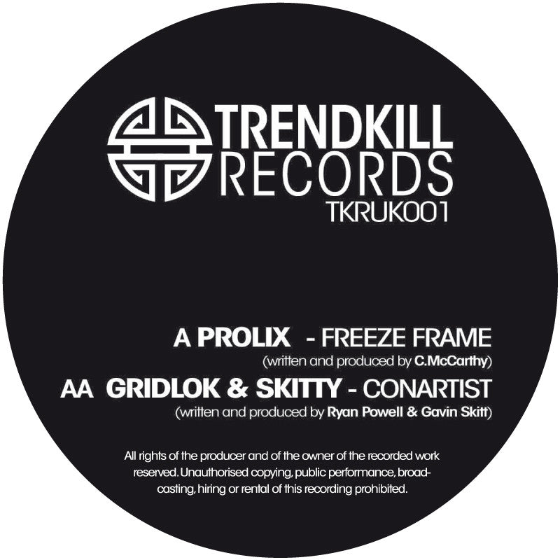 Prolix / Gridlok & Skitty - Freeze Frame / Conartist - Unearthed Sounds