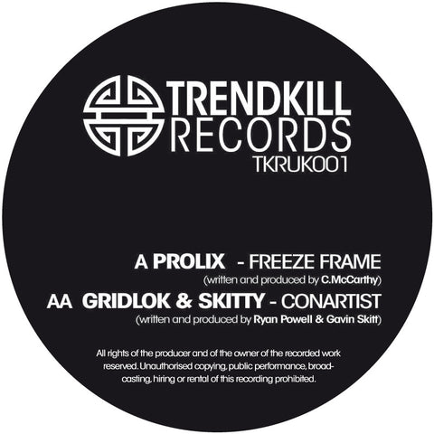 Prolix / Gridlok & Skitty - Freeze Frame / Conartist