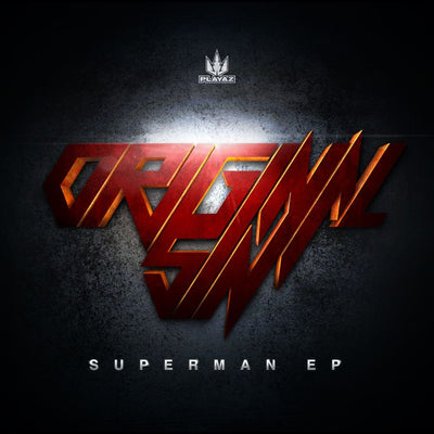 Original Sin - Superman EP - Unearthed Sounds
