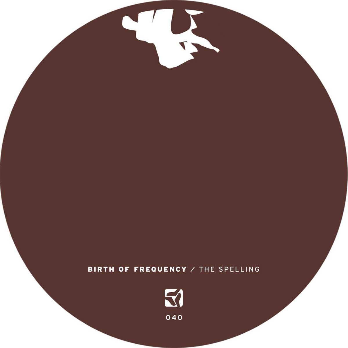 Birth of Frequency - The Spelling EP , Vinyl - PoleGroup, Unearthed Sounds