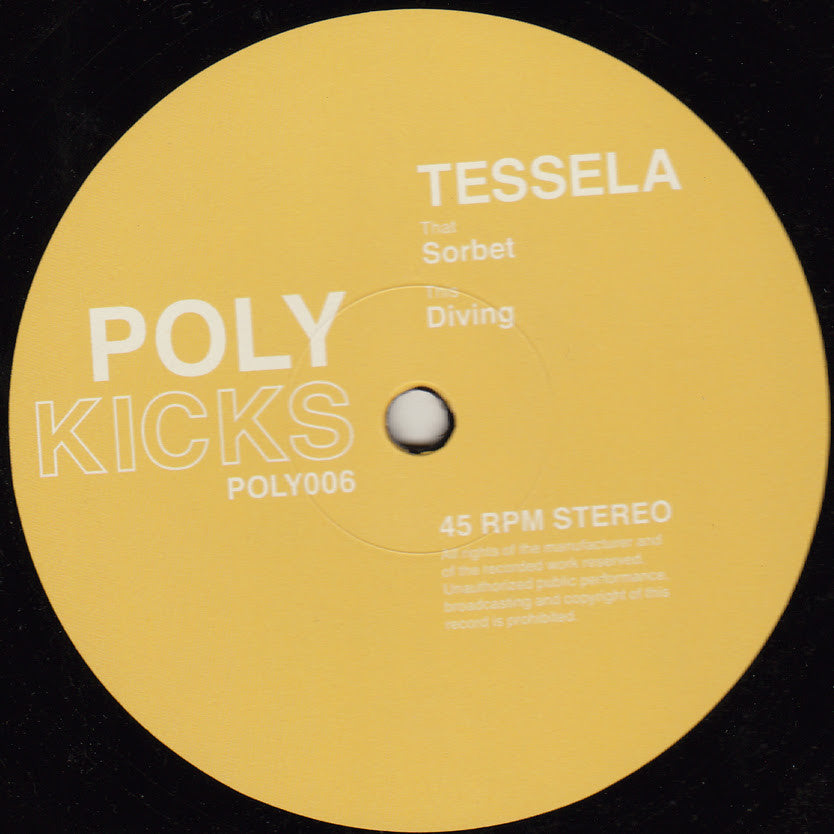 Tessela - Sorbet / Diving , Vinyl - Poly Kicks, Unearthed Sounds