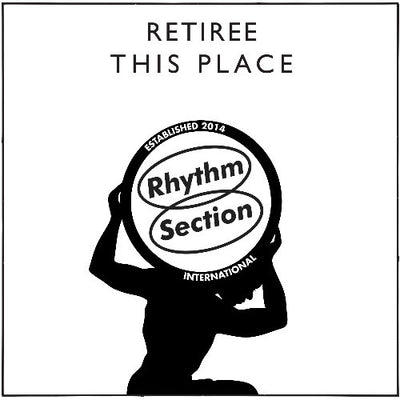 Retiree - This Place - Unearthed Sounds