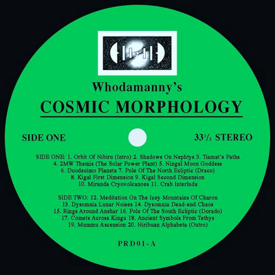Whodamanny - Cosmic Morphology - Unearthed Sounds, Vinyl, Record Store, Vinyl Records