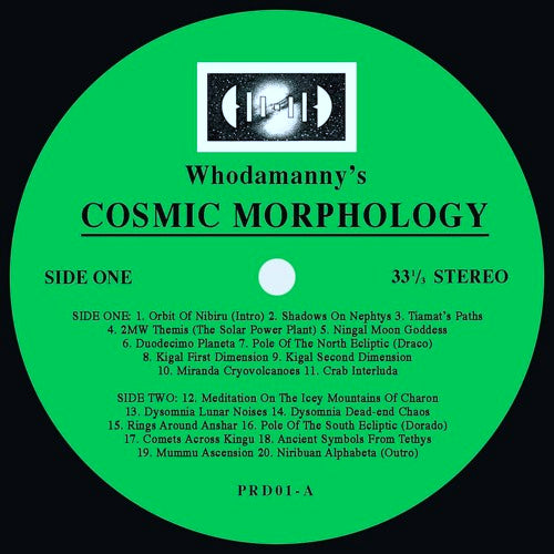 Whodamanny - Cosmic Morphology , Vinyl - Periodica, Unearthed Sounds