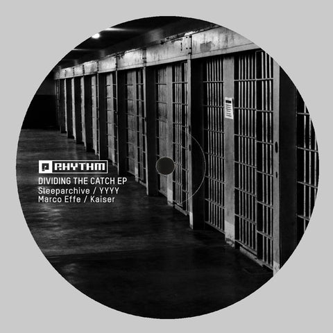 Sleeparchive / YYYY / Marco Effe / Kaiser - Dividing the Catch EP