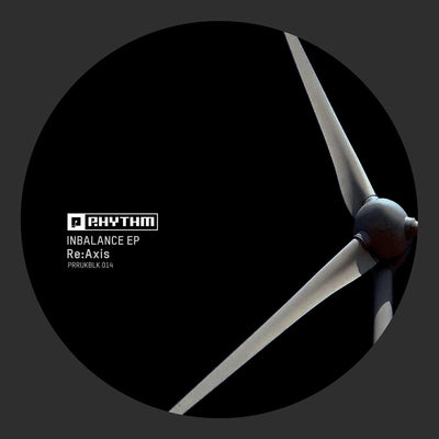 Re:Axis - Inbalance EP , Vinyl - Planet Rhythm, Unearthed Sounds