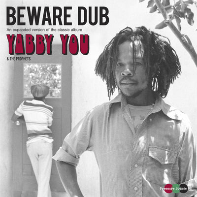 "Yabby You - Beware Dub [2x12"" LP] , Vinyl - Pressure Sounds, Unearthed Sounds"